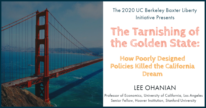 Flyer for The Tarnishing of the Golden State: How Poorly Designed Policies Killed the California Dream