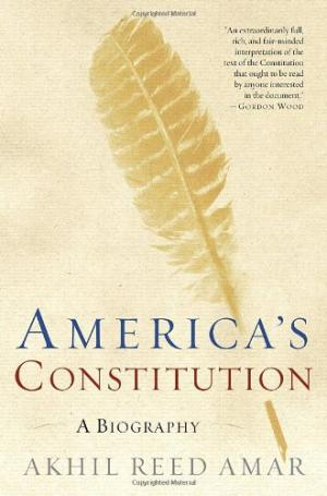 americas_constitution-a_biography